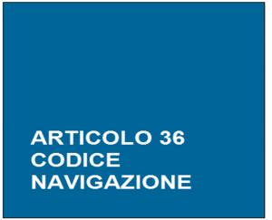 ARTICOLO_36_CODICE_NAVIGAZIONE